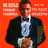 Frankie Figueroa - Mr Estilio (Mary Lou CD1025) CD