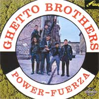 Ghetto Brothers - Fuerza, Power (SICD2008) CD
